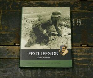 THE ESTONIAN LEGION IN WORDS AND PICTURES HUGE BOOK WW2