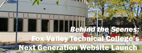 How Fox Valley Technical College Launched Its Next