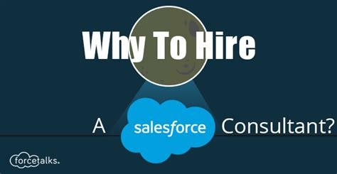 Salesforce | Why To Hire A Salesforce Consultant? | Forcetalks