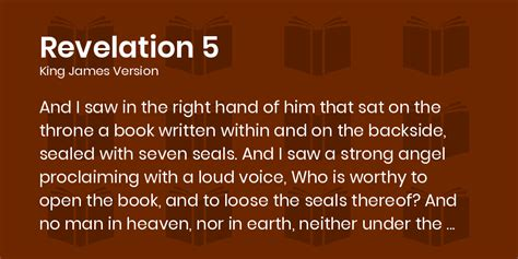 Revelation 5 KJV - And I saw in the right hand of him that